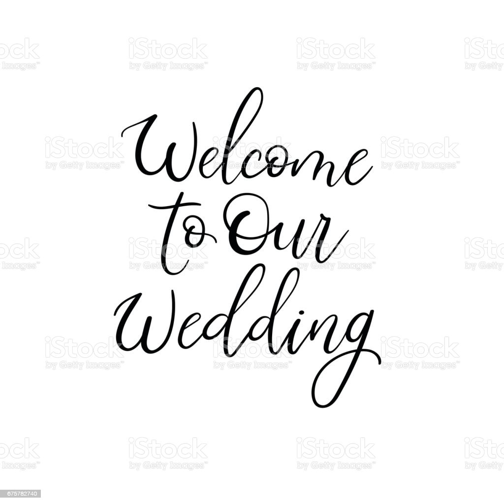 Welcome To Our Wedding Wedding Typography Templates Vector