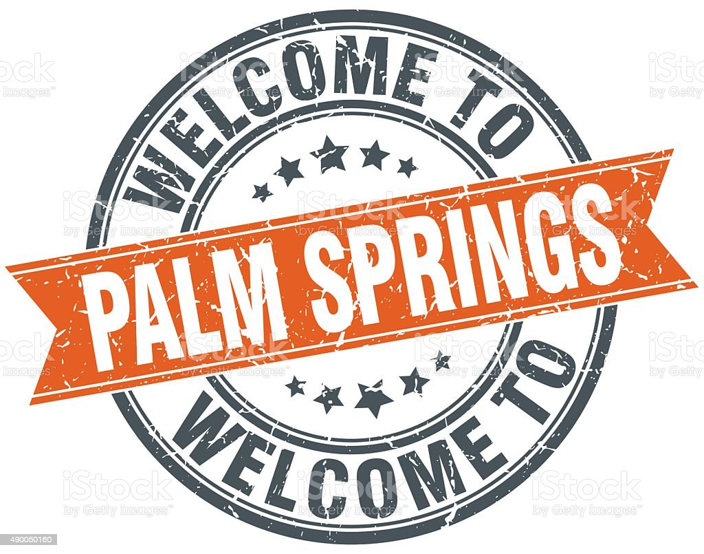 welcome to Palm Springs orange round ribbon stamp vector art illustration