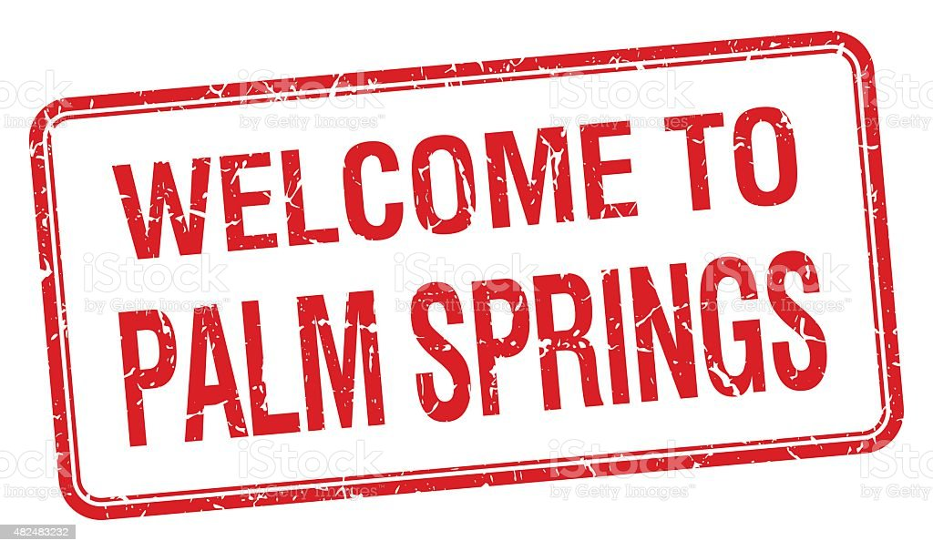 welcome to Palm Springs red grunge square stamp vector art illustration