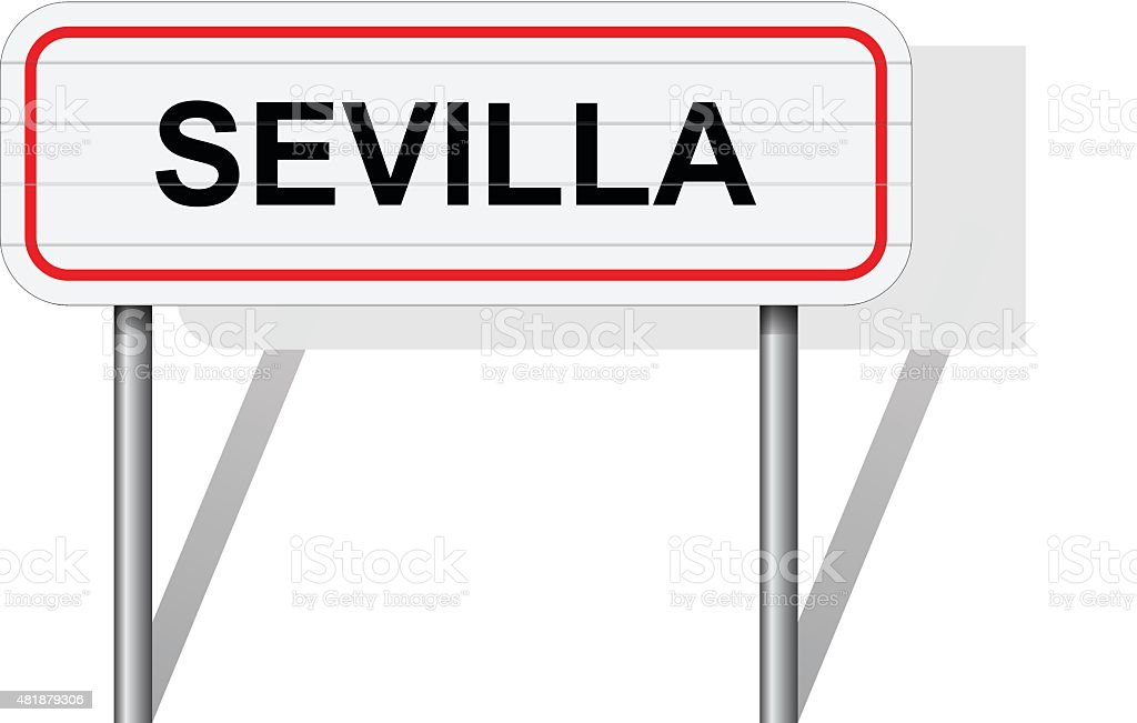 Welcome to Sevilla Spain road sign vector vector art illustration