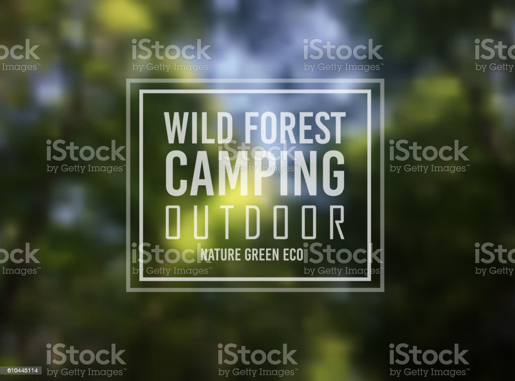 Wild Forest Nature Camping Typo Motivational vector art illustration