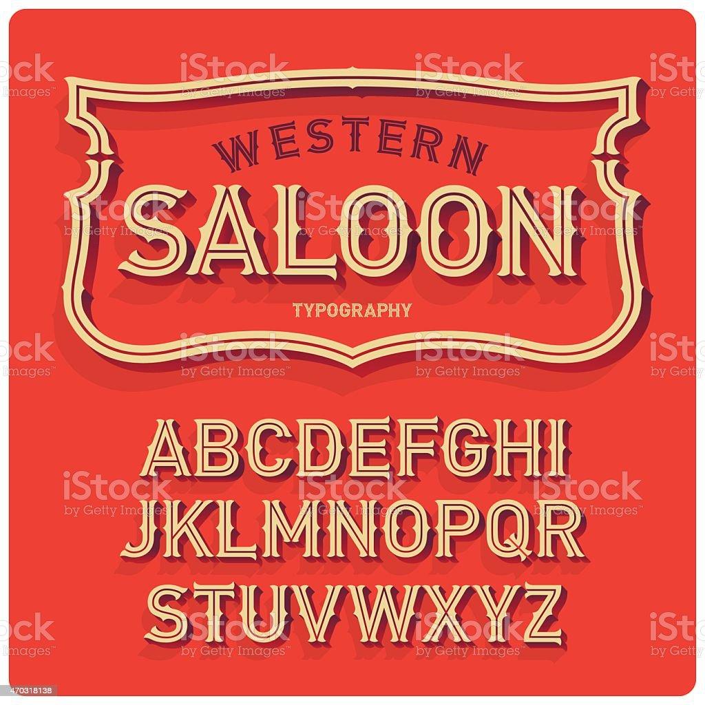 Wild west typeface Saloon vector art illustration