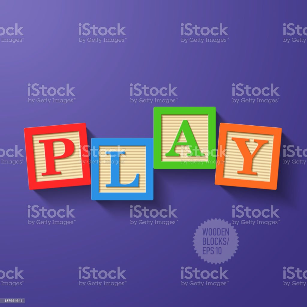 Wooden blocks arranged in the word PLAY royalty-free stock vector art