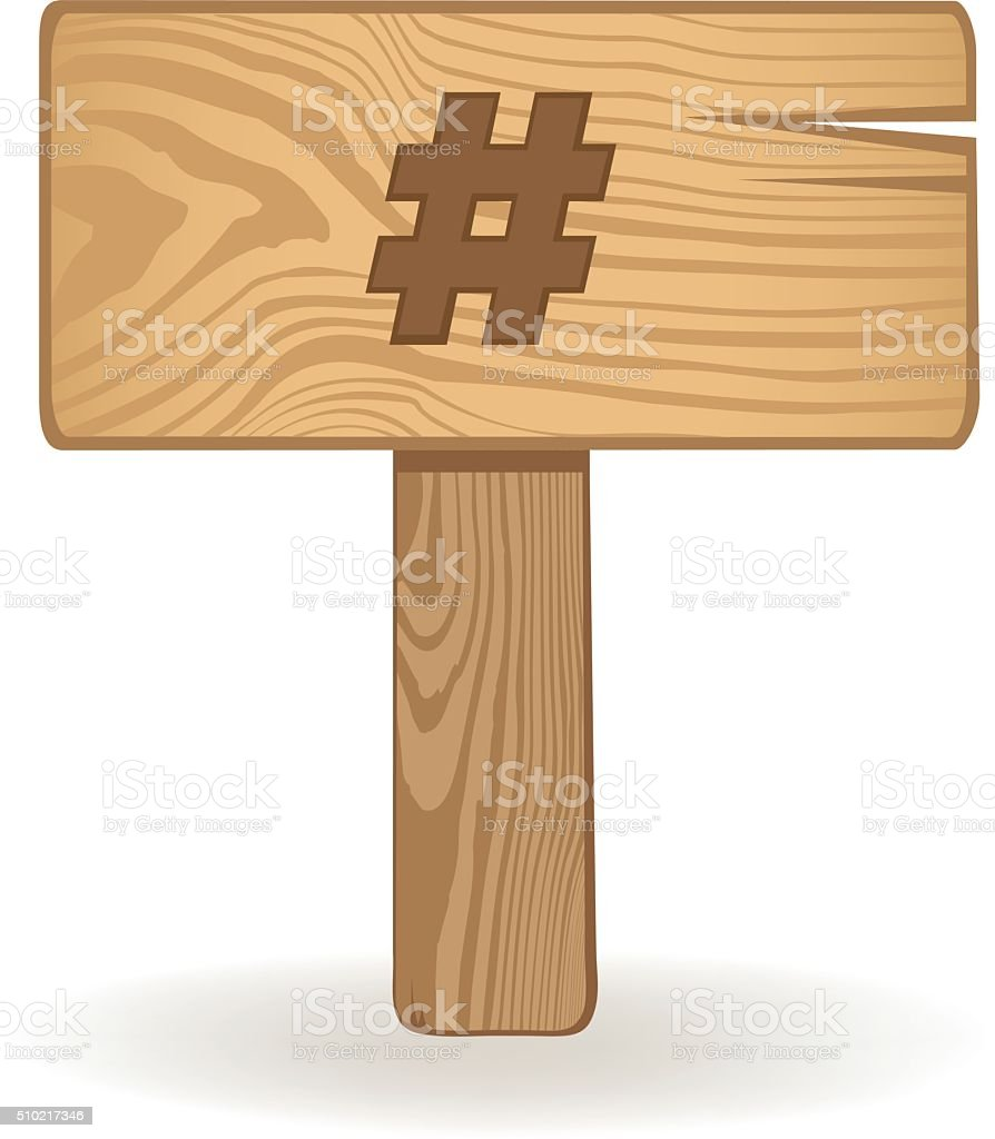 Wooden Hashtag Sign vector art illustration
