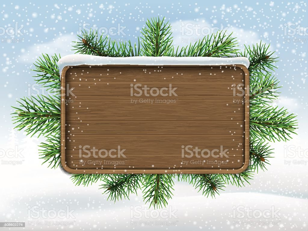 Wooden sign and pine branches vector art illustration