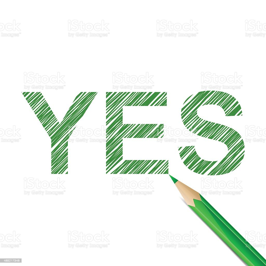 YES word drawn with green pencil vector art illustration
