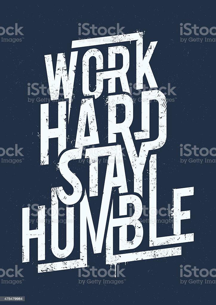 Work Hard Typography vector art illustration
