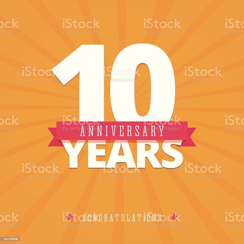 10 year anniversary card vector art illustration
