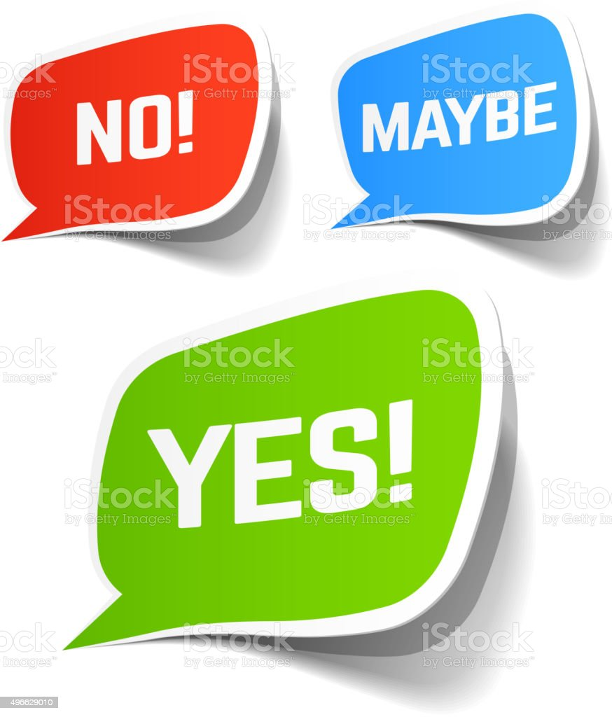 Yes, No and Maybe speech bubbles vector art illustration