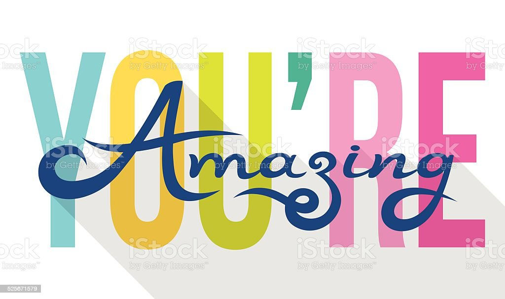 You Are Amazing colorful calligraphy note card vector art illustration