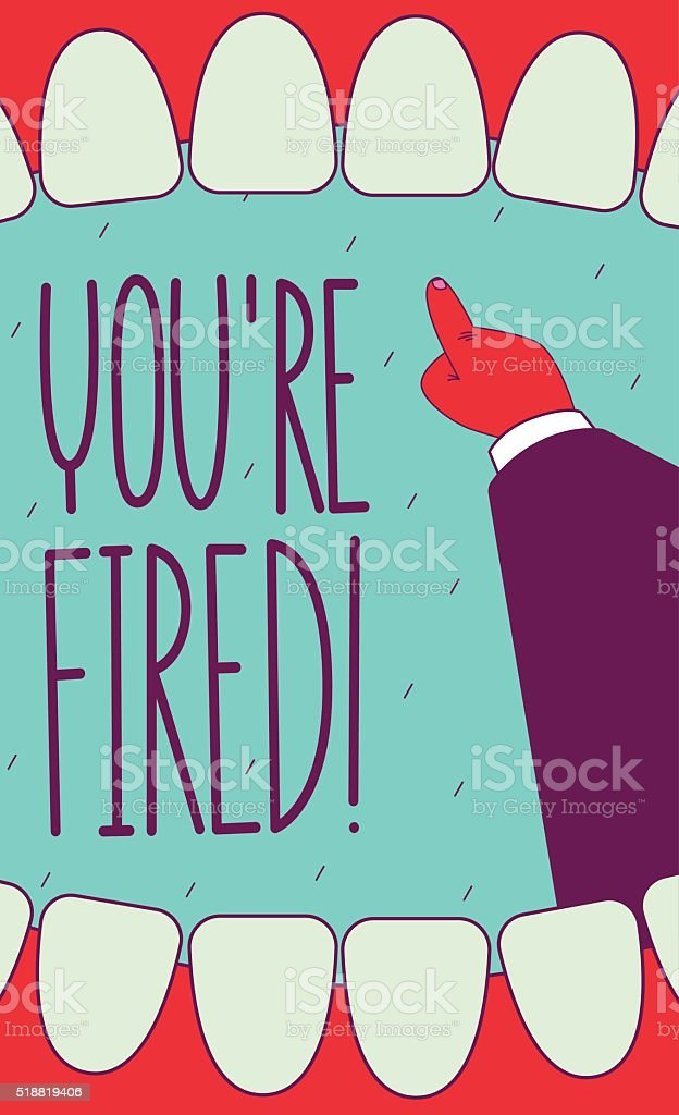 You are fired! vector art illustration
