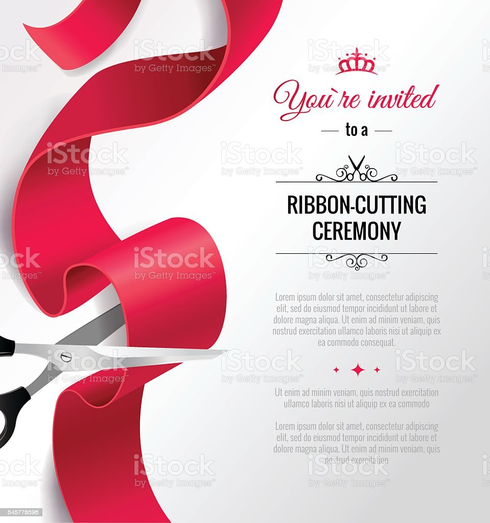 You are invited to a ribbon-cutting ceremony vector art illustration