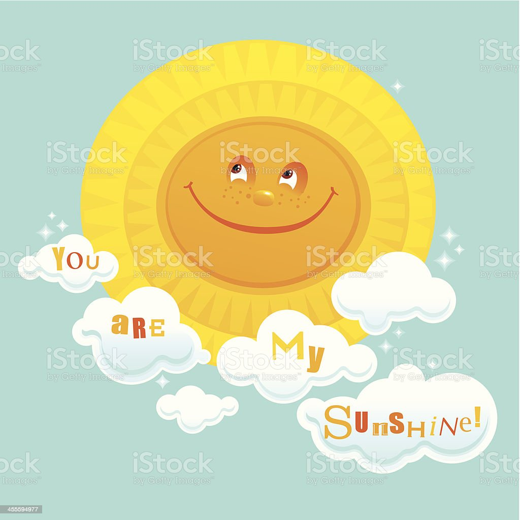 You Are My Sunshine! Sunny Background royalty-free stock vector art