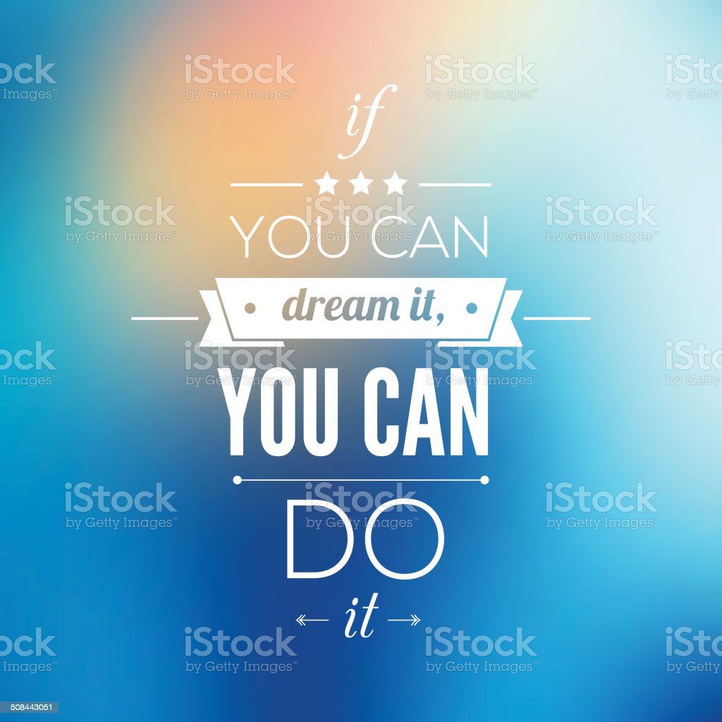 You can do it Quote Typographical Poster, Vector Design. vector art illustration