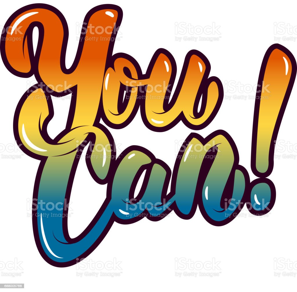 You Can. Hand drawn lettering phrase isolated on white background. Design element for poster, greeting card. Vector illustration. vector art illustration