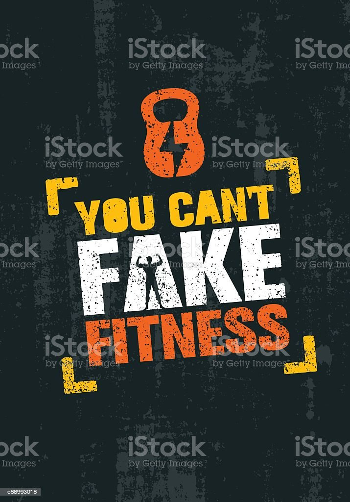 You Can't Fake Fitness. Workout Gym Motivation Sign Vector Template vector art illustration