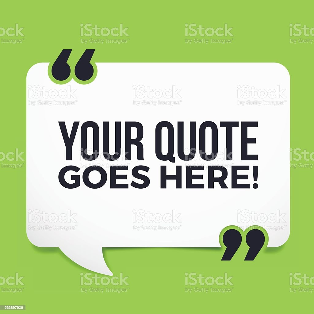 Your Quote Here vector art illustration