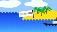 Animation. Ship sails along islands with sign 'your text here'in ocean. On island are palm trees, clouds in sky, waves of sea video