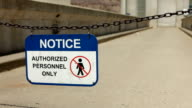 Authorized Personnel only Sign on Chain video