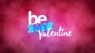 Be My Valentine video
