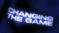 """Changing the Game"" Background. video"
