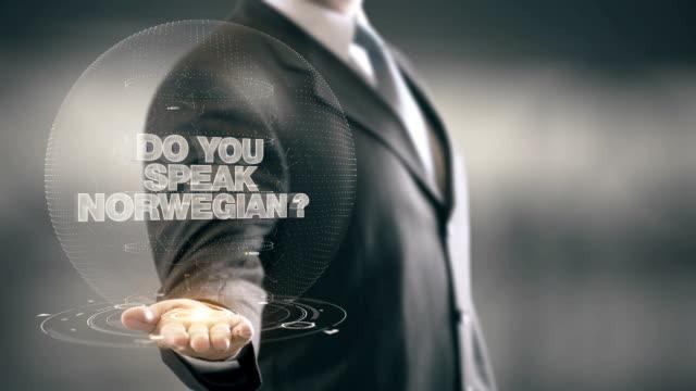 Do Your Speak Norwegian Businessman Holding in Hand New technologies video