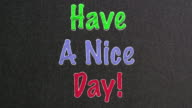 Have a nice day Text on Blackboard video