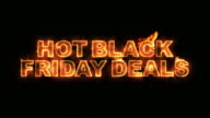 Hot Black Friday Deals Text on Fire video
