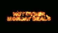 Hot Cyber Monday Deals Text on Fire video
