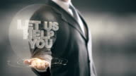 Let Us Help You Businessman Holding in Hand New technologies video
