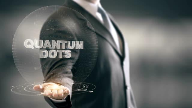 Quantum Dots with hologram businessman concept video