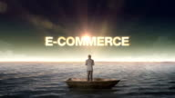 Rising typo E-COMMERCE, front of Businessman on a ship video