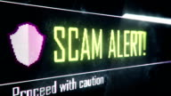 Scam alert, proceed with caution screen text, system message, notification video