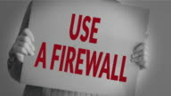 Use a firewall video