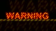 'Warning' glowing text (loopable) video