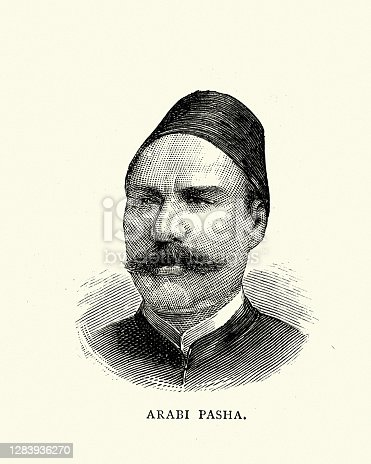 Vintage illustration of Ahmed ʻUrabi also known as Ahmed Ourabi or Orabi Pasha, was an Egyptian nationalist and an officer of the Egyptian army., 19th Century