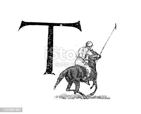 Antique illustration of sports and leisure activities: Capital letter T and polo