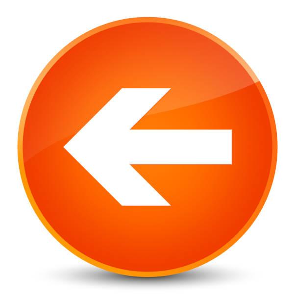 illustrazioni stock, clip art, cartoni animati e icone di tendenza di back arrow icon elegant orange round button - mancino