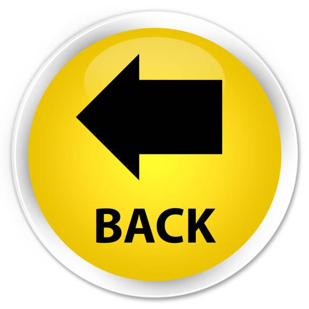 Back premium yellow round button vector art illustration