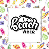 Beach viber. Hand drawn lettering with watercolor background.