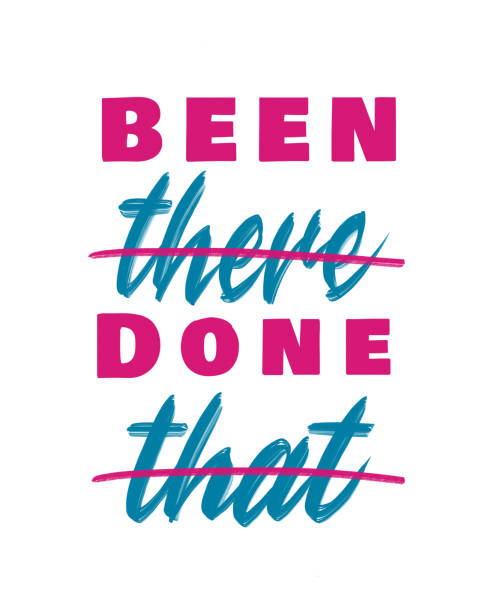 Been there Done that - hand lettering artwork for t-shirts, posters, or framed prints vector art illustration