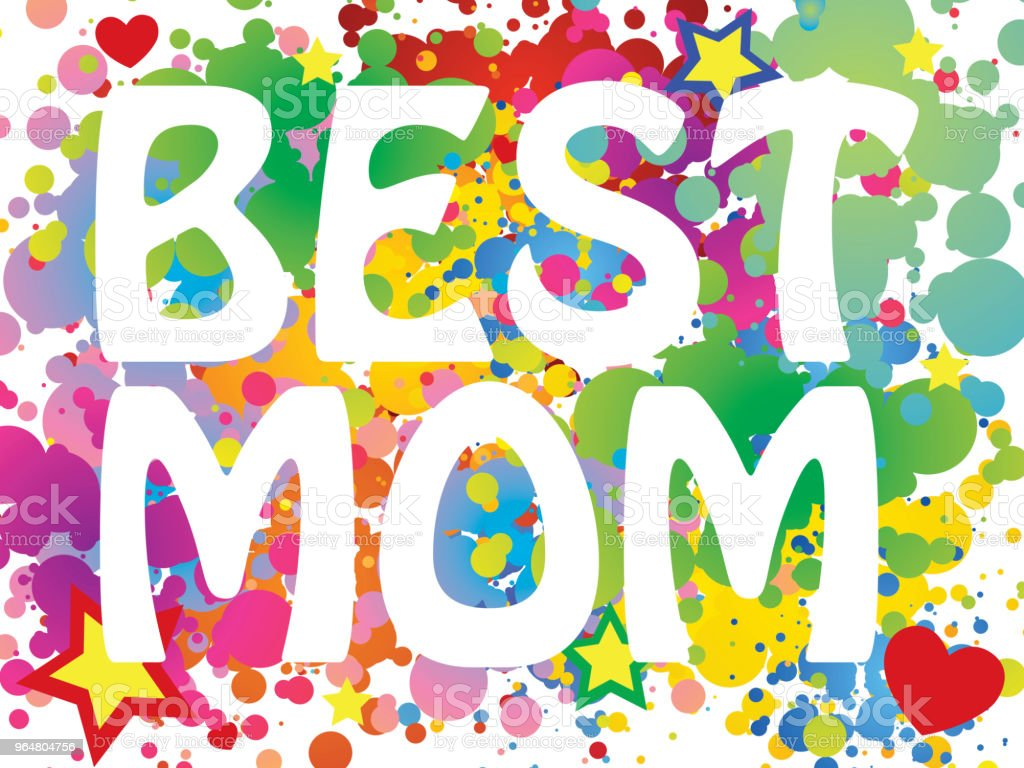 best mom royalty-free best mom stock illustration - download image now