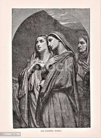 Three Middle Eastern women. Text and cutline doesn't say who the women are, just they are faithful to Jesus. They may be the three Marys at the cross: Mary (mother of Jesus), Mary Magdalene, Mary of Cleofas. Illustration published in The Life of Christ by Louise Seymour Houghton (American Tract Society: New York) in 1890. Copyright expired; artwork is in Public Domain. Digitally restored.