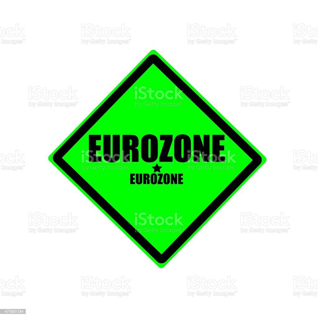 EUROZONE  black stamp text on green background vector art illustration