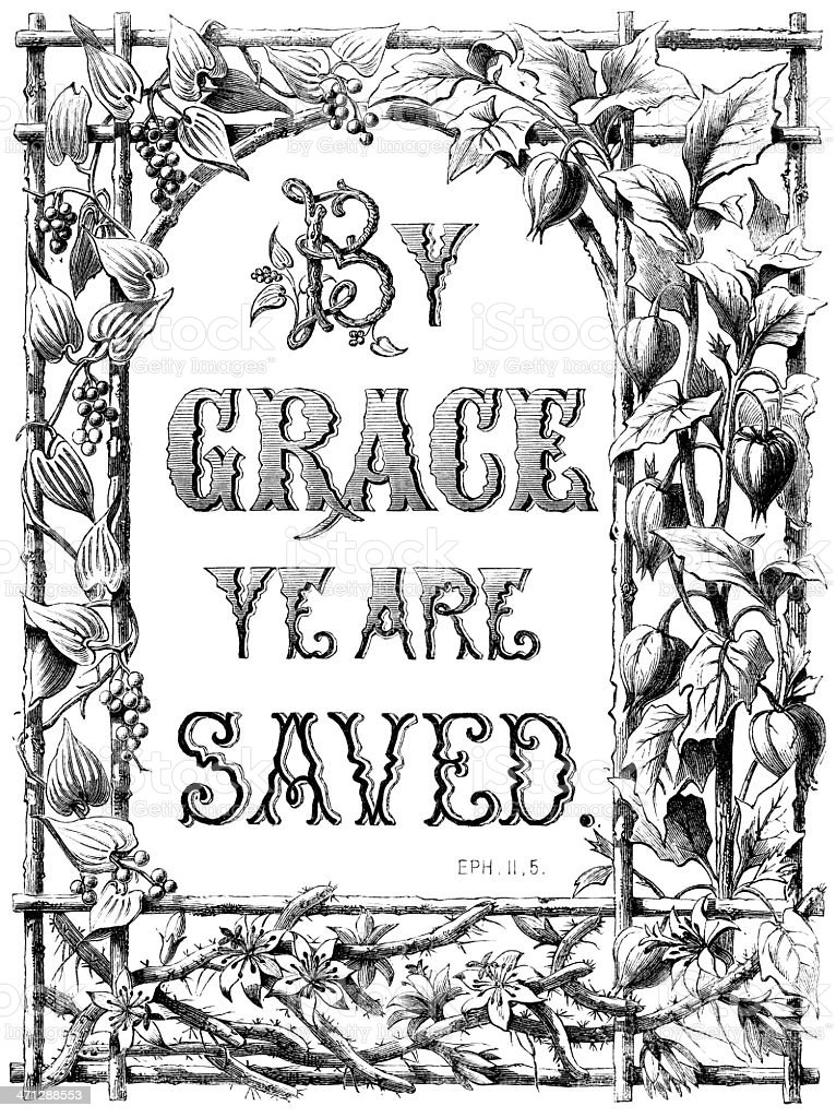 By Grace Ye Are Saved (Victorian religious text) royalty-free by grace ye are saved stock vector art & more images of 19th century style
