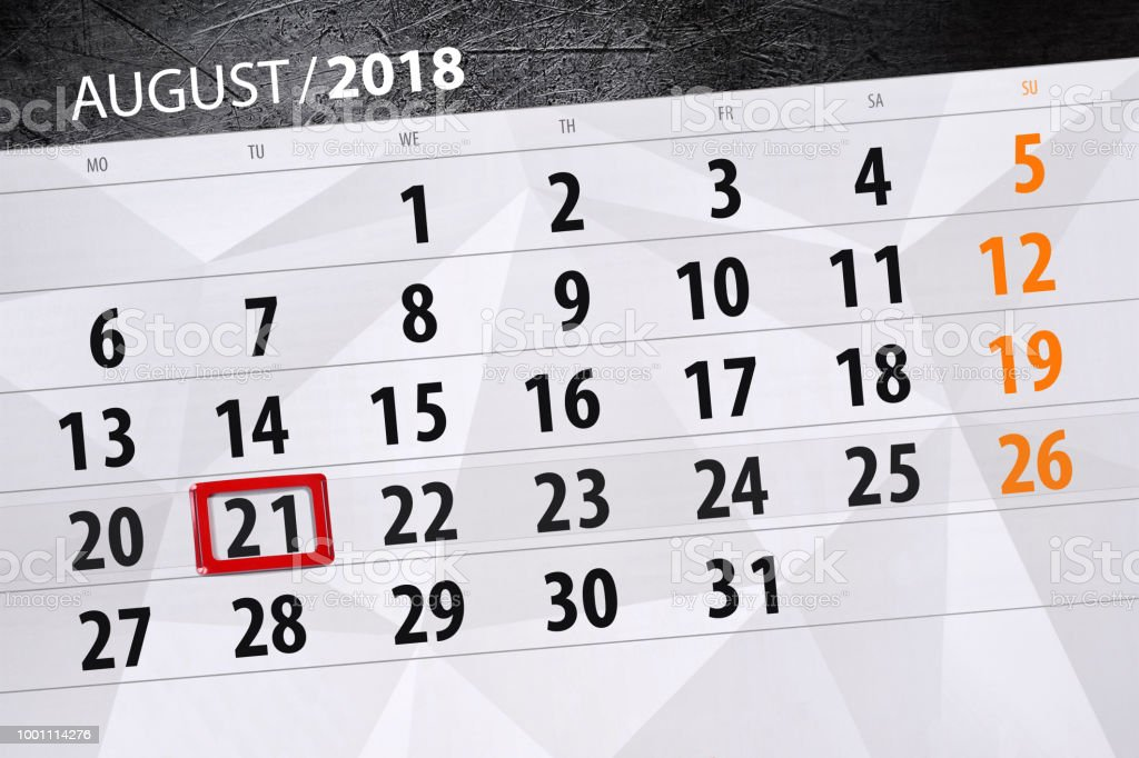 Calendar planner for the month, deadline day of the week, 2018 august, 21, Tuesday vector art illustration