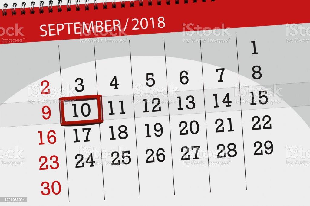 Calendar planner for the month, deadline day of the week, 2018 september, 10, monday vector art illustration