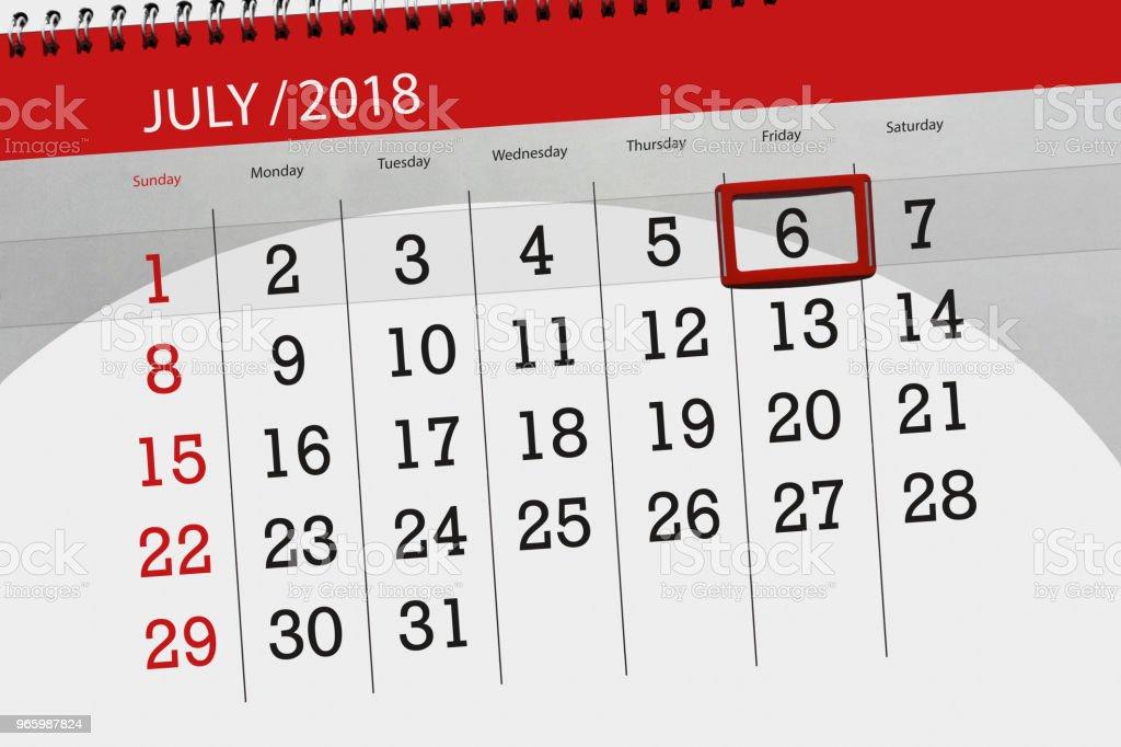 Kalender planner för månaden, deadline dagen i veckan, fredag, 2018 6 juli - Royaltyfri 2018 Illustrationer