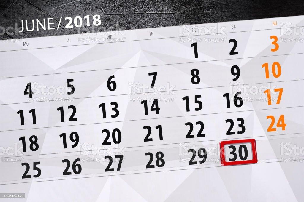 Calendar planner for the month, deadline day of the week, saturday, 2018 june 30 calendar planner for the month deadline day of the week saturday 2018 june 30 - stockowe grafiki wektorowe i więcej obrazów 2018 royalty-free
