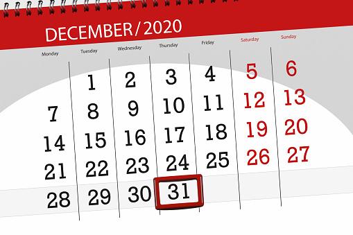 Calendar planner for the month december 2020, deadline day, 31, thursday